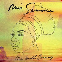 Nina Simone – New World Coming