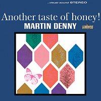Martin Denny – Another Taste Of Honey