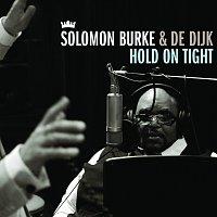 Solomon Burke, De Dijk – Hold On Tight