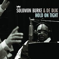 Solomon Burke, De Dijk – Hold On Tight