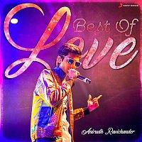 Anirudh Ravichander – Best of Love : Anirudh Ravichander