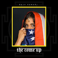 Raja Kumari – The Come Up