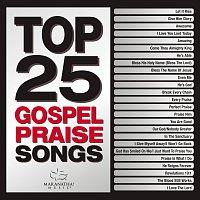 Maranatha! Gospel – Top 25 Gospel Praise Songs