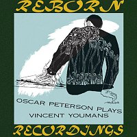 Oscar Peterson – Oscar Peterson Plays Vincent Youmans (HD Remastered)