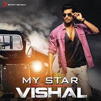 G.V. Prakash Kumar, Gana Bala, Vijay Prakash, Megha, Aaryan Dinesh Kanagaratnam – My Star: Vishal