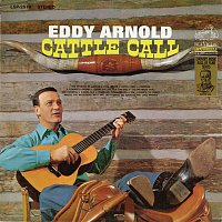 Eddy Arnold – Cattle Call
