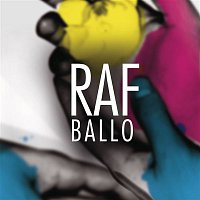 Raf – Ballo