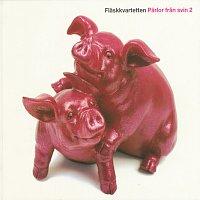 Flaskkvartetten – Parlor fran svin 2
