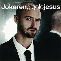 Jokeren – Gigolo Jesus