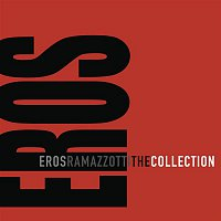 Eros Ramazzotti – The Collection