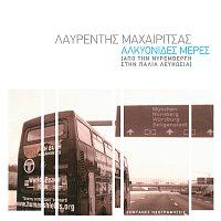 Lavrentis Macharitsas – Alkionides Meres - Apo Tin Niremvergi Stin Palia Lefkosia [Live]