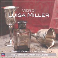 Montserrat Caballé, Sherrill Milnes, Luciano Pavarotti, Peter Maag – Verdi: Luisa Miller [2 CDs]