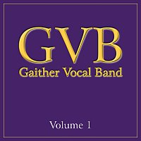 Gaither Vocal Band – Gaither Vocal Band