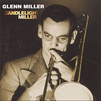 The Glenn Miller Orchestra, Ray Eberle – Candlelight Miller