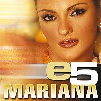 Mariana – e5