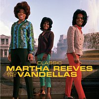 Martha Reeves & The Vandellas – Classic