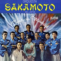Orquesta Sakamoto – At The Chateau Madrid