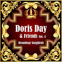 Doris Day, Friends – Broadway Songbirds Vol. 4