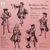 Deutsche Bachsolisten, Helmut Winschermann – Beruhmte Meister, beruhmte Blaser