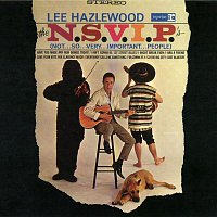 Lee Hazlewood – The N.S.V.I.P.'s (Not...So...Very...Important...People)