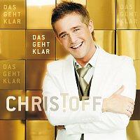 Christoff – Das Geht Klar