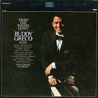 Buddy Greco – From the Wrists Down