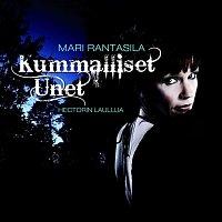 Mari Rantasila – Kummalliset unet - Hectorin lauluja