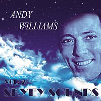 Andy Williams – Skyey Sounds Vol. 2