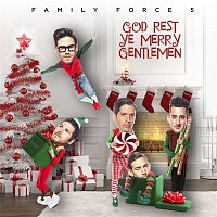 Family Force 5 – God Rest Ye Merry Gentlemen