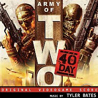 Tyler Bates – Army of Two: The 40th Day