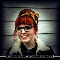 Meg Birch – Acoustic Sessions