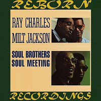 Ray Charles, Milt Jackson – Soul Brothers-Soul Meeting (Expanded, HD Remastered)