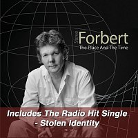 Steve Forbert – The Place And The Time