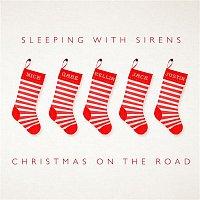 Sleeping, Sirens – Christmas on the Road