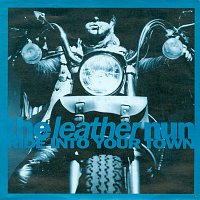 The Leather Nun – Ride Into Your Town