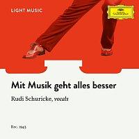 Rudi Schuricke, Orchester des Plaza-Varietés, Theo Knobel – Mit Musik geht alles besser
