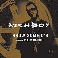 Rich Boy, Polow Da Don – Throw Some D's [Edited Version]