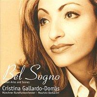 Cristina Gallardo-Domas, Maurizio Barbacini, Munchner Rundfunkorchester – Bel Sogno