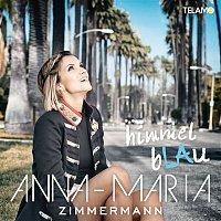 Anna-Maria Zimmermann – Himmelblau