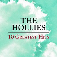 The Hollies – 10 Greatest Hits