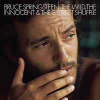 Bruce Springsteen – The Wild, the Innocent, & The E Street Shuffle