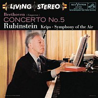 "Arthur Rubinstein, Ludwig van Beethoven, Symphony Of The Air, Josef Krips – Beethoven: Piano Concerto No. 5 in E-Flat Major, Op. 73 ""Emperor"""
