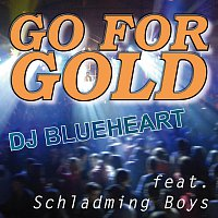 DJ Blueheart feat. Schladming Boys – Go For Gold