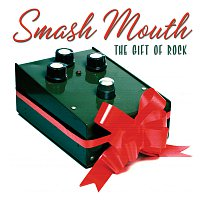 Smash Mouth – The Gift Of Rock