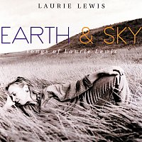 Laurie Lewis – Earth & Sky: Songs Of Laurie Lewis