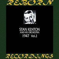 Stan Kenton – 1947, Vol. 2 (HD Remastered)