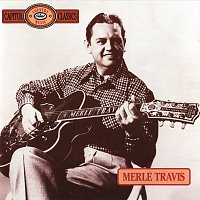 Merle Travis – Capitol Country Music Classics