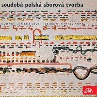 Kühnův smíšený sbor – Soudobá polská sborová tvorba