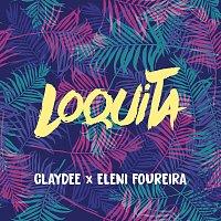 Claydee, Eleni Foureira – Loquita