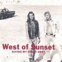 West Of Sunset – Giving My Heart Away